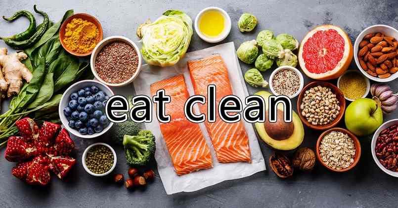 eat clean chế độ ăn đang được yêu thích