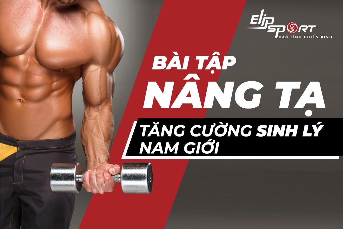 Bài tập thể dục tăng cường sinh lý nam