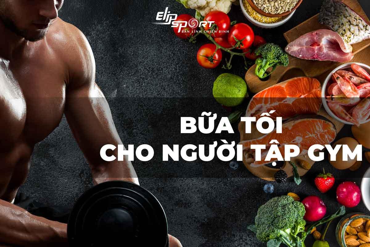 Bữa Ăn Sau Khi Tập Gym Nên Ăn Gì Và Không Nên Ăn Gì Để Giảm Mỡ Bụng