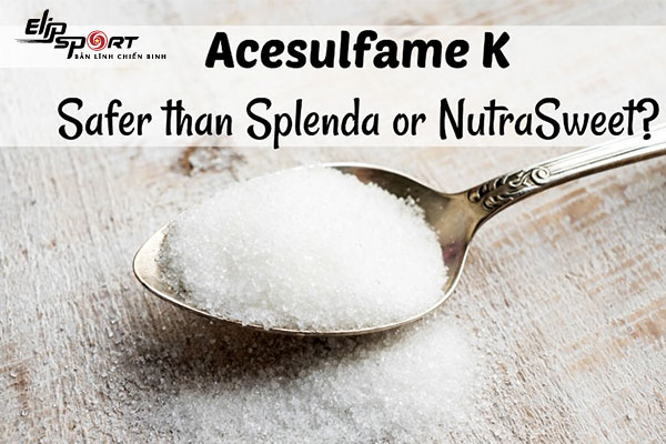 Acesulfame K là gì
