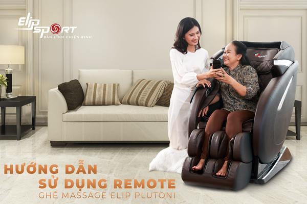 Cách sử dụng remote và các chế độ massage trên ghế massage ELIP Plutoni