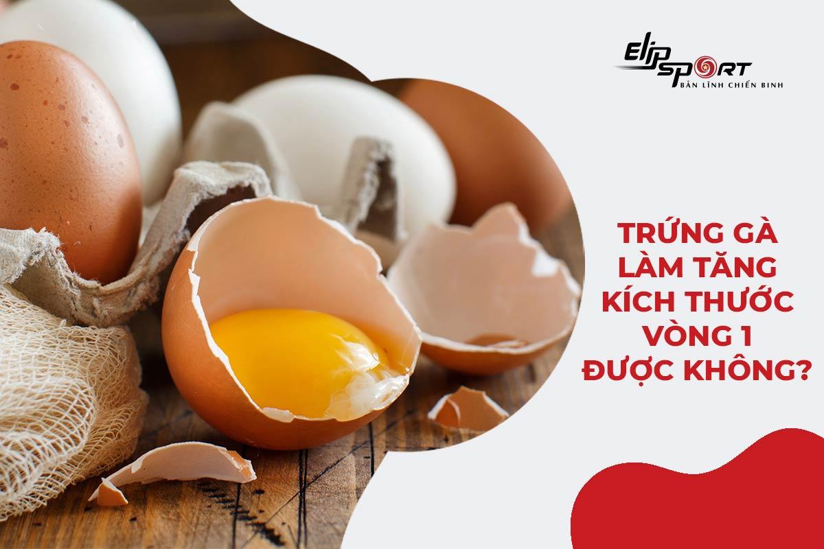 cách tăng vòng 1 bằng trứng gà