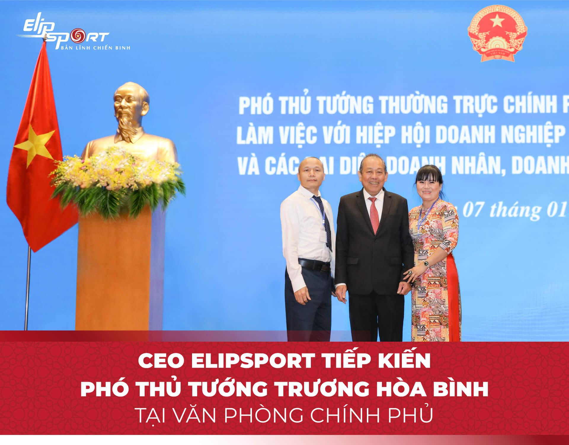 CEO Elipsport tiếp kiến phó thủ tướng